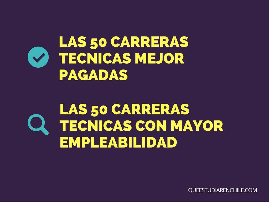 Carreras técnicas mejor pagadas en Chile y con mayor empleabilidad