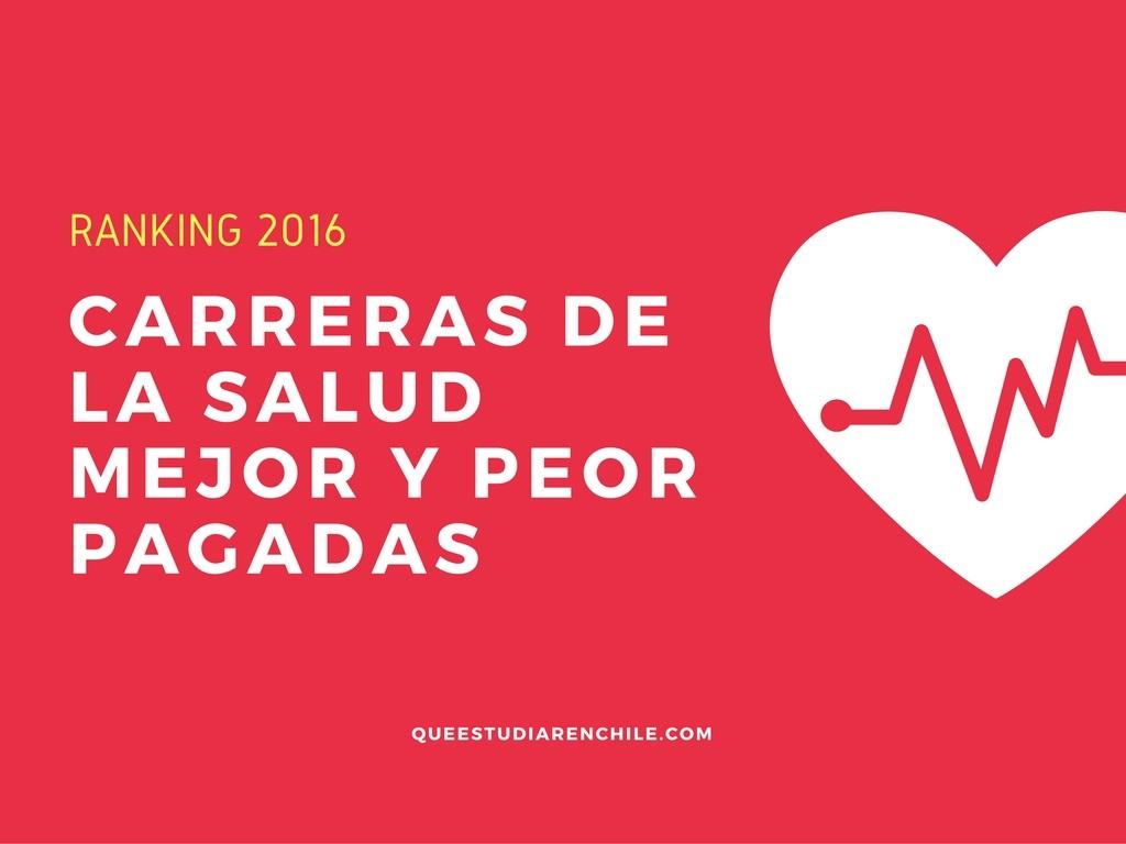 Las carreras mejor y peor pagadas del área de la salud en Chile