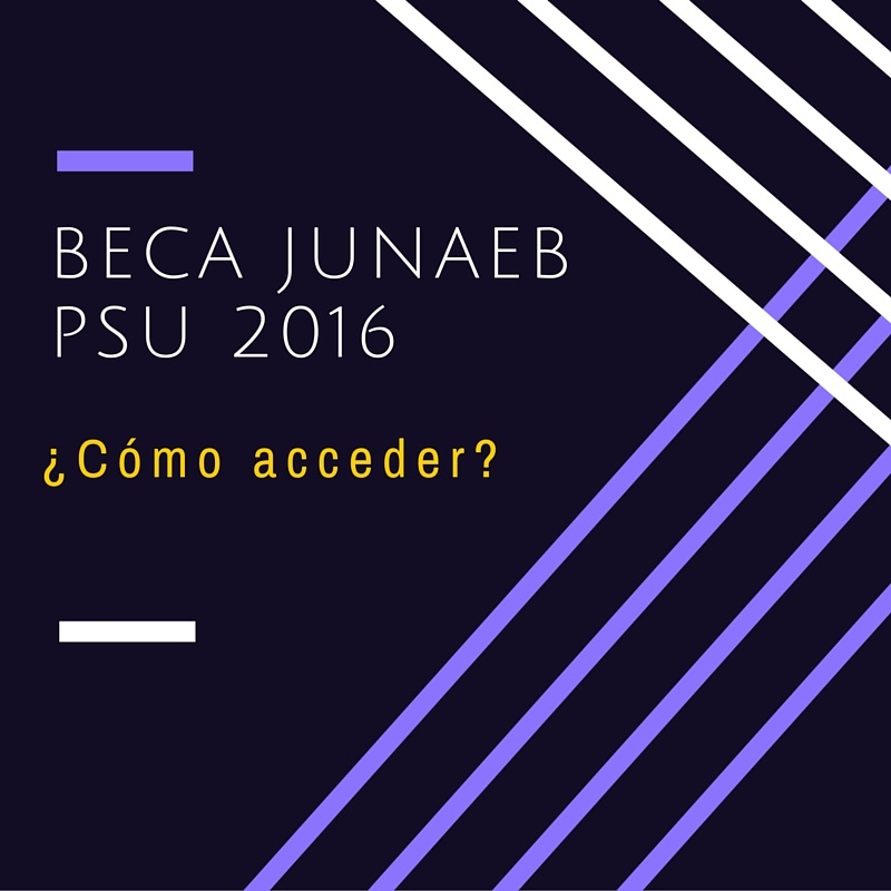 ¿Cómo postular a Beca Junaeb para rendir la psu 2016 gratis?