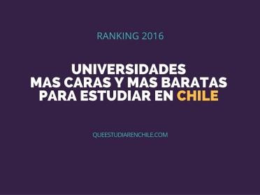 Las universidades más caras y más baratas para estudiar en Chile