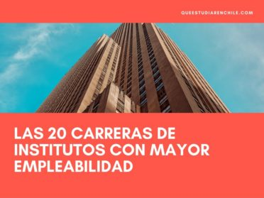 Las carreras de institutos profesionales con mayor empleabilidad