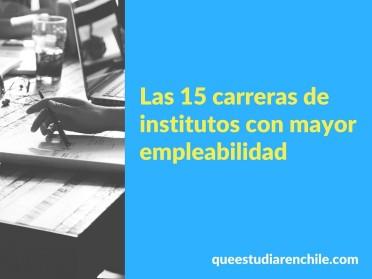 Las carreras de institutos profesionales con mayor empleabilidad