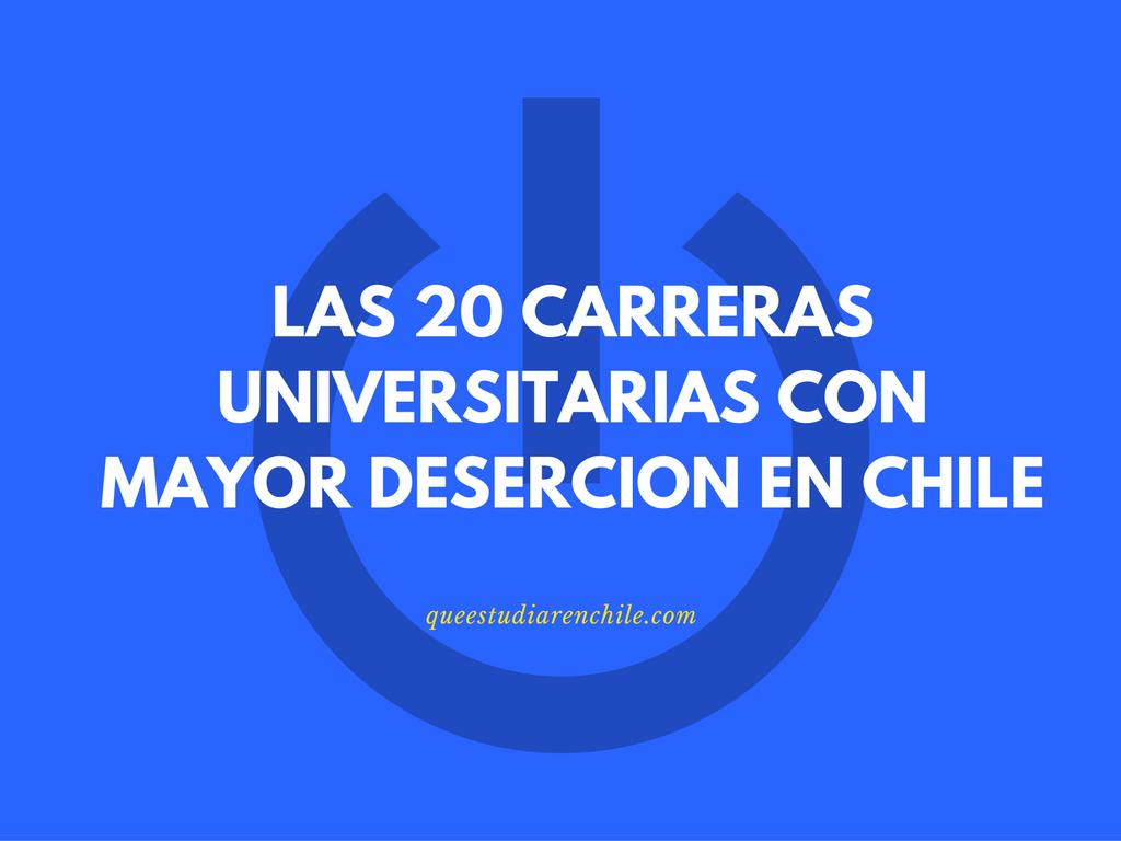 Carreras universitarias con mayor deserción en Chile