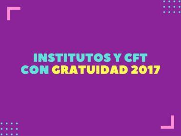 Institutos Profesionales y CFT que contarán con gratuidad el 2017